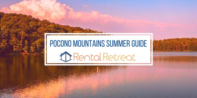 Pocono Mountains Summer Guide
