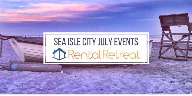 Sea Isle City July Events