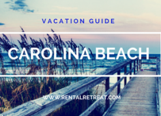 Carolina Beach Vacation Guide