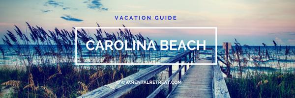Carolina Beach Vacation Guide