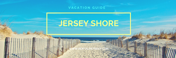 Jersey Shore Vacation Guide