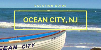 Ocean City, NJ Vacation Guide