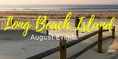 Long Beach Island Events August 2018
