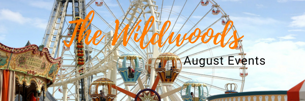 Wildwood August Events 2018